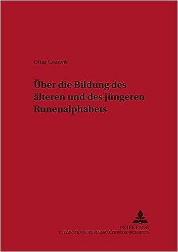 Über die Bildung des älteren und des jüngeren Runenalphabets (Osloer Beiträge zur Germanistik) (German Edition)