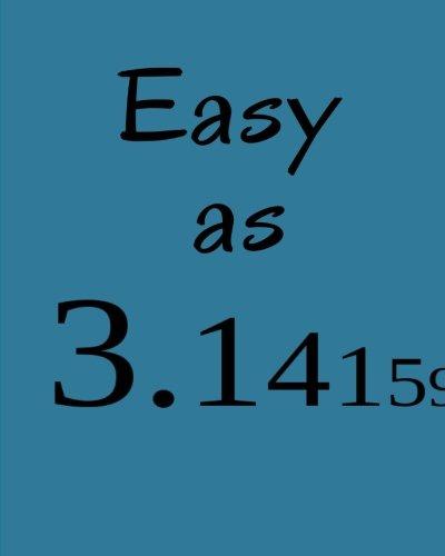 Read Online Easy as 3.14: 8 x 10 Notebook - Blank Sketchbook or Math Notebook to Write In (Elite Notebook) ebook