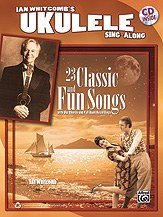 Alfred Ian Whitcomb's Ukulele Sing-Along (Book and CD) - Ian Whitcombs Ukulele