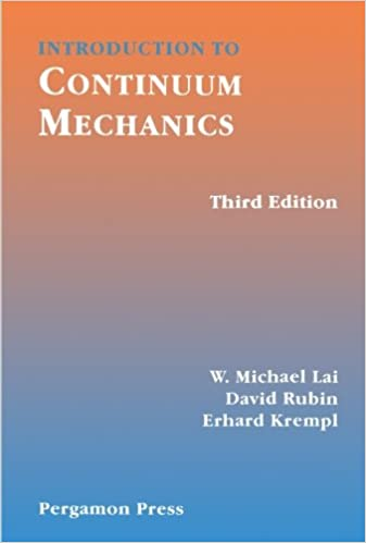 Introduction to Continuum Mechanics, Third Edition