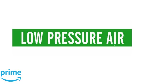B-946 2 1//4 Height X 14 Width Legend Low Pressure Air 2 1//4 Height X 14 Width Legend Low Pressure Air Brady 7174-1 Self-Sticking Vinyl Pipe Marker White On Green Pressure Sensitive Vinyl