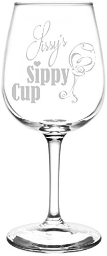 (Sissy) Funny Sippy Cup Novelty Present & Gift Idea Inspired - Laser Engraved 12.75oz Libbey All-Purpose Wine Taster Glass ()