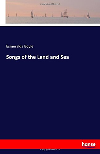 Download Songs of the Land and Sea ebook