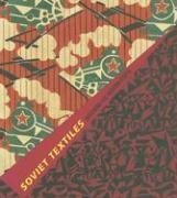 Download Soviet Textiles: Designing the Modern Utopia PDF