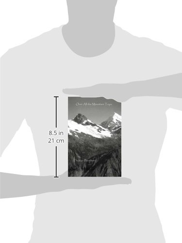 Over All The Mountain Tops. (Studies in Austrian Literature, Culture, and Thought. Translation Series)