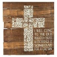 Cling to the Old Rugged Cross Wooden SignNew by: CC