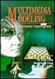Multimedia Modeling, Towards Information Superhighway, , 9810225024