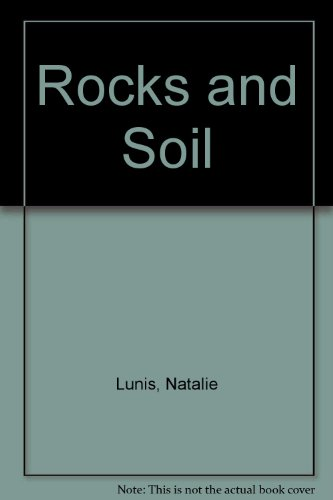 Rocks And Soil Big Book By Natalie Lunis