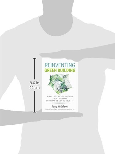 Reinventing Green Building: Why Certification Systems Aren't Working and What We Can Do About It by New Society Publishers (Image #3)