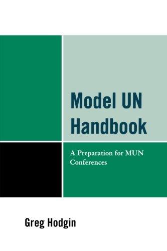Model UN Handbook: A Preparation for MUN Conferences