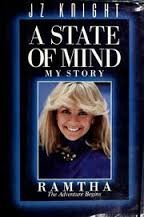 A State of Mind, My Story Ramtha: The Adventure Begins, J. Z. Knight