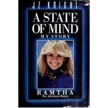 A State of Mind, My Story Ramtha: The Adventure Begins