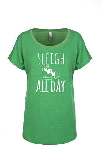 Sleigh All Day Tee, Holiday Shirt, Women's Graphic Dolman T-shirt, Envy Green