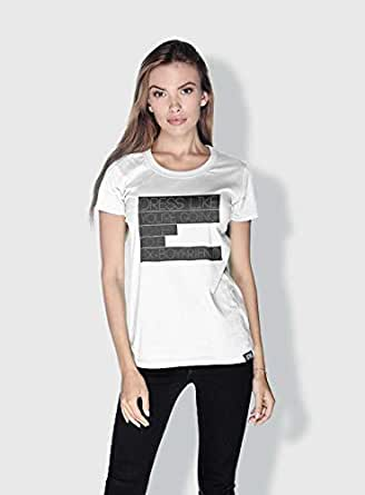 Creo Dress Like Your Going To Meet Your Ex Funny T-Shirts For Women - L, White