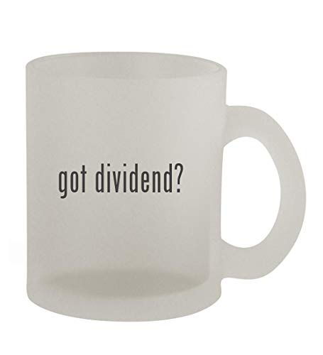 got dividend? - 10oz Frosted Coffee Mug Cup, Frosted