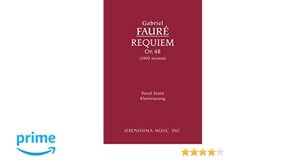 Requiem, Op. 48: Vocal Score (Latin Edition)