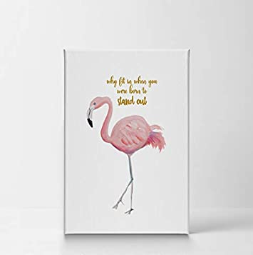 Why fit in When You were Born to Stand Out Flamingo Quote Canvas Print Decorative Art Wall Decor Artwork Wrapped Wood Stretcher Bars – Ready to Hang – 100 Handmade in The USA – 17×11