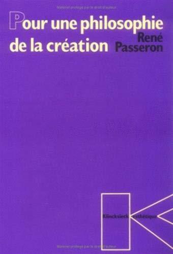 Pour une philosophie de la creation por René Passeron