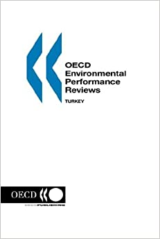 OECD Environmental Performance Reviews Turkey