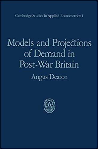 image for Models and Projections of Demand in Post-War Britain (Cambridge Studies in Applied Econometrics) by Angus Deaton (1975-01-01)