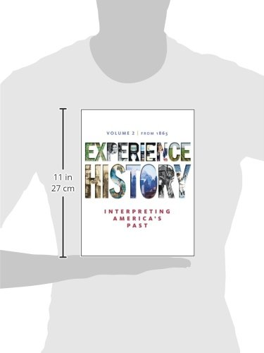 Experience History, Volume 2: Since 1865 / Edition 7 by McGraw-Hill Humanities/Social Sciences/Languages