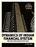 Dynamics of the Indian Financial System, Preeti Singh, 1906403503