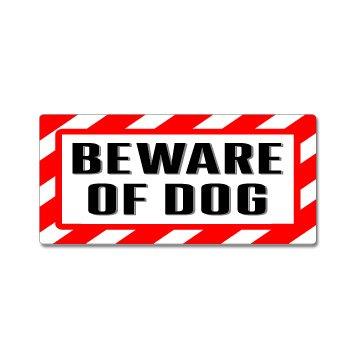 Beware Dog Sign Warning Business