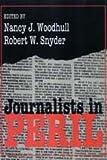 Journalists in Peril (Media Studies Series)
