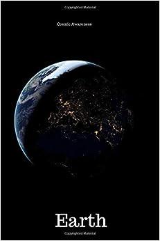 Descargar Torrent De Earth: Cosmic Notebook For Describing Unexplained Phenomena, Journal, Diary Como PDF