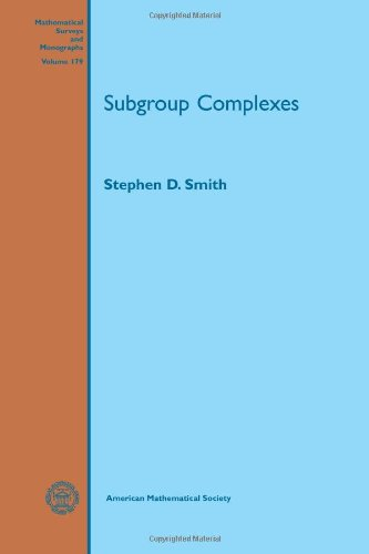 Subgroup Complexes (Mathematical Surveys and Monographs)
