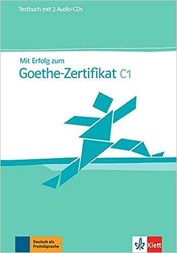 Mit Erfolg Zum Goethe Zertifikat Testbuch C1 Amazoncouk Hans