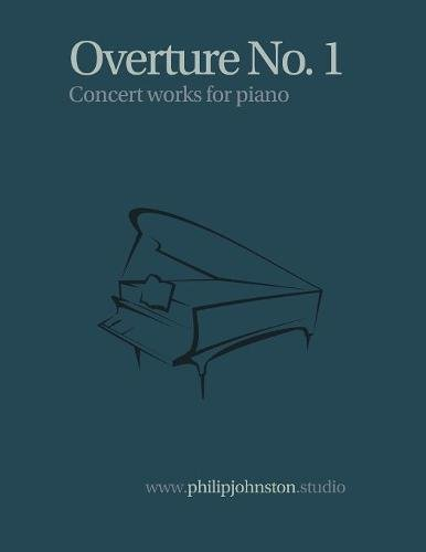 Overture no. 1 (Concert Works for Piano) ebook
