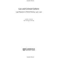 Law and Colonial Cultures: Legal Regimes in World History, 1400–1900 (Studies in Comparative World History)