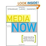 img - for By Joseph Straubhaar Media Now: Understanding Media, Culture, and Technology (7th Edition) book / textbook / text book