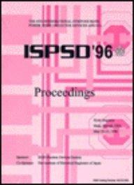 The 8th International Symposium on Power Semiconductor Devices and Ics Ispsd '96: Proceedings : Hyatt Regency Maui, Hawaii, USA May 20-23, - Maui Regency Hyatt