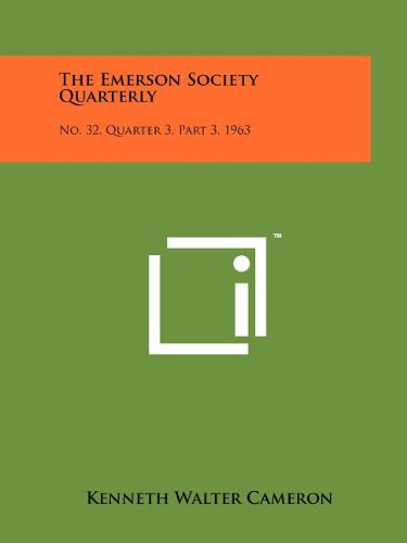 The Emerson Society Quarterly: No. 32, Quarter 3, Part 3, 1963 pdf epub