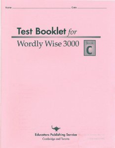 Read Online Test Booklet for Wordly Wise 3000, Book C PDF
