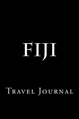 Fiji: Travel Journal 150 lined pages 6x9 softcover
