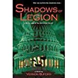 img - for Shadows Of Legion - Who Can Survive The Shadowed Ones At The Edge Of The End Of The World? book / textbook / text book