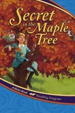 Secret in the Maple Tree (A Beka Book, 3rd Grade)