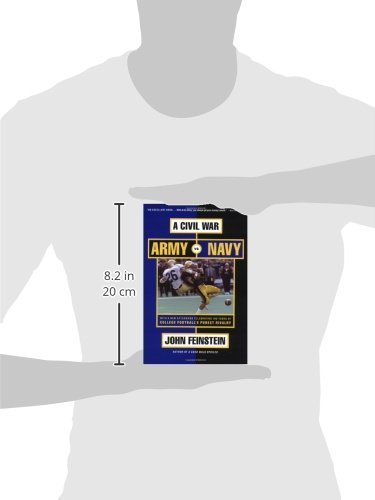 A civil war army vs navy a year inside college footballs purest a civil war army vs navy a year inside college footballs purest rivalry john feinstein 9780316278249 amazon books fandeluxe Images