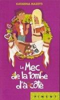 vignette de 'Le mec de la tombe d'à côté (Katarina Mazetti)'