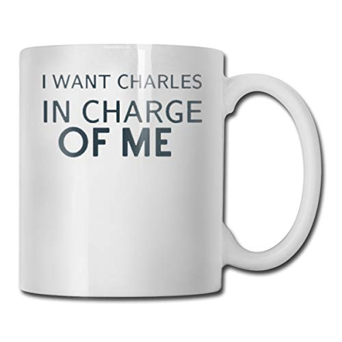 SHJZIO I Want Charles in Charge of Me Funny Coffee Mug You're Awesome Unique Ceramic Novelty Holiday Christmas Hanukkah Gift for Men & Women Who Love Tea Mugs & Coffee Cups