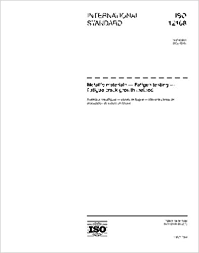 Book ISO 12108:2002, Metallic materials - Fatigue testing - Fatigue crack growth method