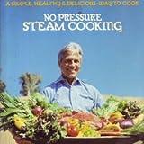 No Pressure Steam Cooking, Zinkhon, Robert W., 0394735641