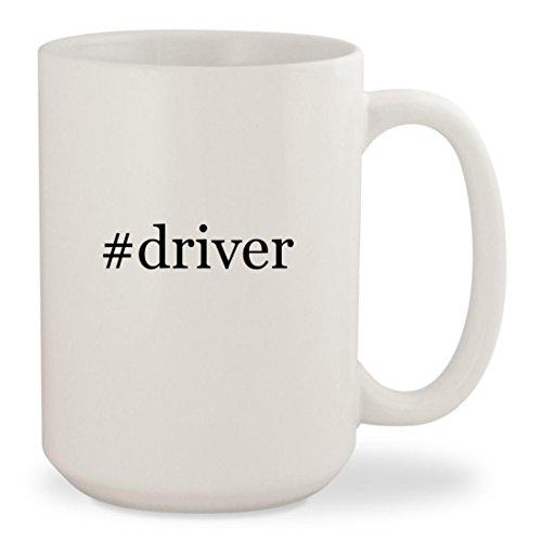 Driver   White Hashtag 15Oz Ceramic Coffee Mug Cup