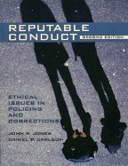reputable-conduct-ethical-issues-in-policing-corrections-paperback-2003-2nd-edition