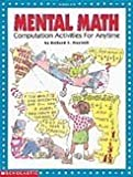 img - for Mental Math : Computation Activities for Anytime (Grades 4-8) book / textbook / text book