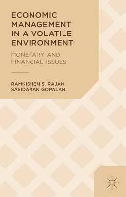 Economic Management in a Volatile Environment : Monetary and Financial Issues(Hardback) - 2014 Edition ebook