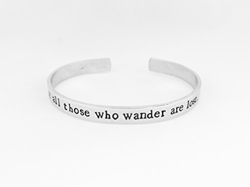 Not All Those Who Wander Are Lost - Lord Of The Rings - J.R.R. Tolkien - Aluminum Bracelet